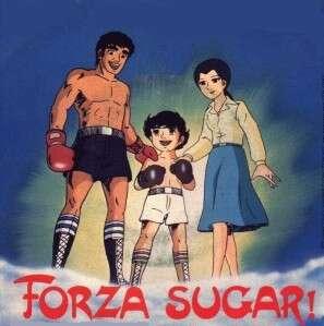 Forza Sugar- Autore: Yū Koyama (Anno: 1980-1981)