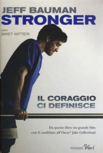 Libro: Stronger di Jeff Bauman con Bret Witter