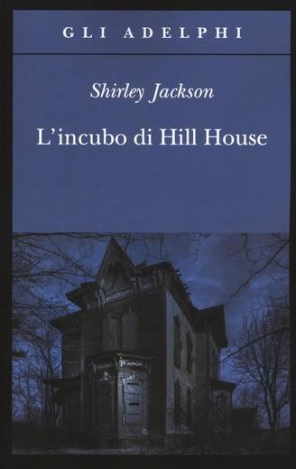 Romanzo-Horror-L-Incubo-di-Hill-House-Shirley-Jackson-1959