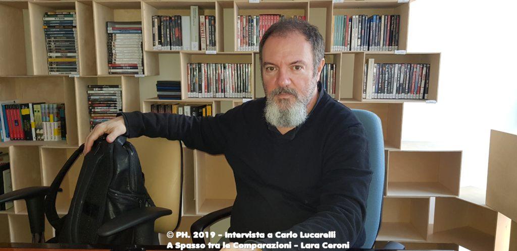 Intervista-a-Carlo-Lucarelli-A-Spasso-tra-le-Comparazioni-Lara-Ceroni-2019