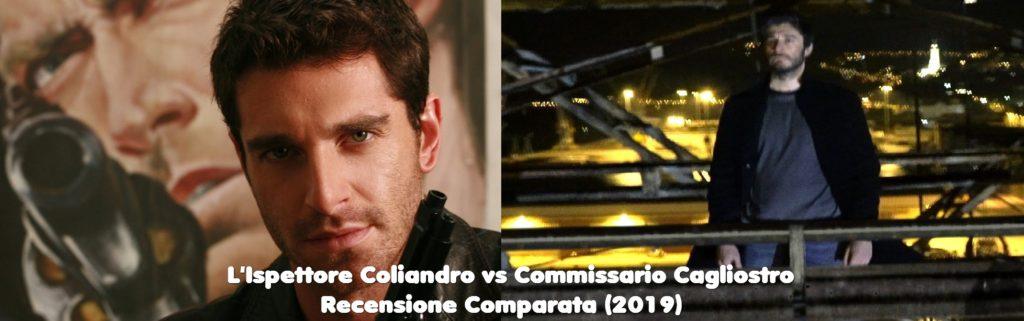L-Ispettore-Coliandro-vs-Commissario-Cagliostro-Recensione-Comparata-2019