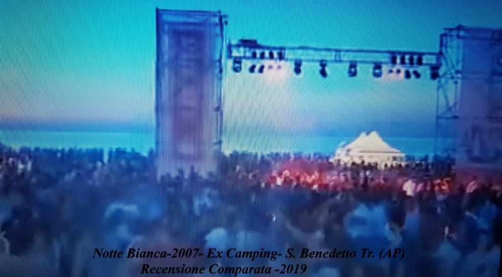Notte-Bianca-2007-Ex-Camping-S.-Benedetto-Tr.-AP-Recensione-Comparata-2019