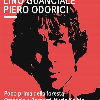 Lino-Guanciale-e-al-sax-Odorici-Poco-prima-della-foresta-Omaggio-a-Koltés-Recensione-Comaprata-2019