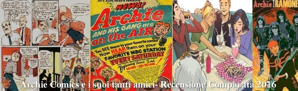 Archie-Comics-e-suoi-tanti-amici-Recensione-Comparata-2016