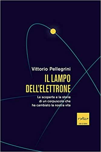 Il Lampo dell'Elettrone di Vittorio Pellegrini
